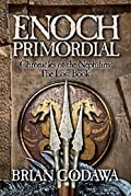 Enoch Primordial (Chronicles of the Nephilim #2)