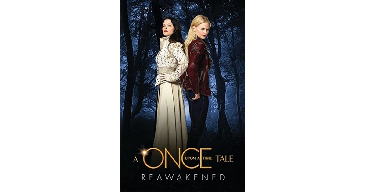 Reawakened Once Upon A Time 1 By Odette Beane