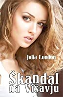 Škandal na višavju (The Scandalous Series, #2)
