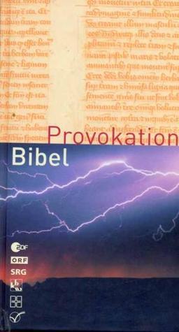Provokation Bibel