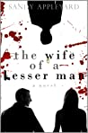 The Wife of a Lesser Man