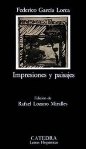 Impresiones y paisajes / Impressions and Landscapes (Letras Hispanicas / Hispanic Writings)