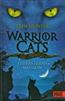 Warrior Cats   Feuersterns Mission. Special Adventure