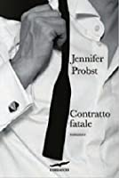 Contratto fatale (Marriage to a Billionaire, #2)