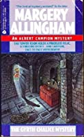 The Gyrth Chalice Mystery (Albert Campion Mystery #3)