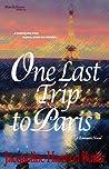 One Last Trip to Paris