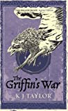 The Griffin's War (The Fallen Moon #3)