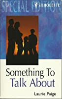 Something to Talk About (Windraven Legacy, #1)