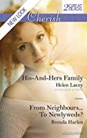 His-and-Hers Family / From Neighbours...To Newlyweds?