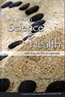 21st Century Science and Health with Key to the Scriptures, Fourth edition