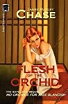 The Flesh of the Orchid