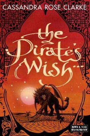The Pirate's Wish by Cassandra Rose Clarke