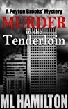 Murder in the Tenderloin (Peyton Brooks' Mystery #2)