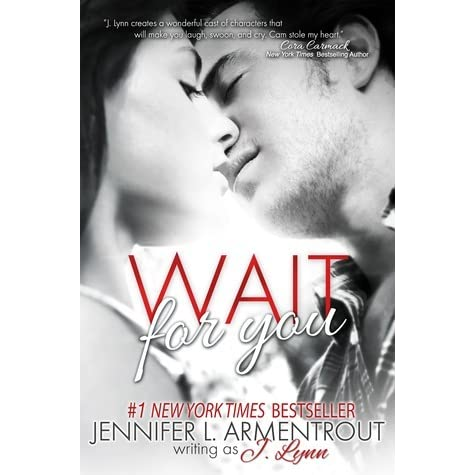 Wait for You (Wait for You, #1) by J  Lynn