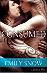 Consumed by Emily Snow