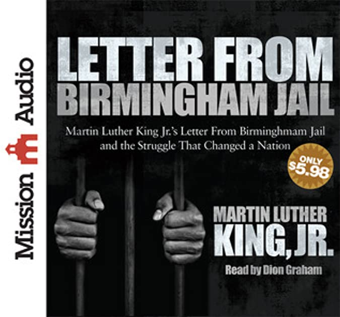 martin luther king speaks letter birmingham jail Transcript of letter from birmingham analysis the writer of letter from birmingham jail is martin luther king jr (king 3) what the author states speaks.