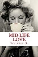 Mid-Life Love (Mid-Life Love, #1)