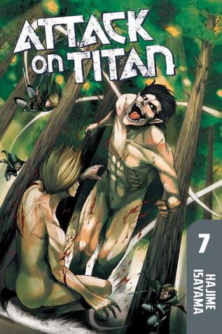 Attack on Titan, Vol. 7 (Attack on Titan, #7)
