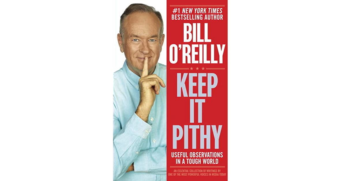 Keep it pithy bill oreilly homosexual marriage