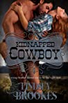 Kidnapped Cowboy (Captured Hearts, #1)