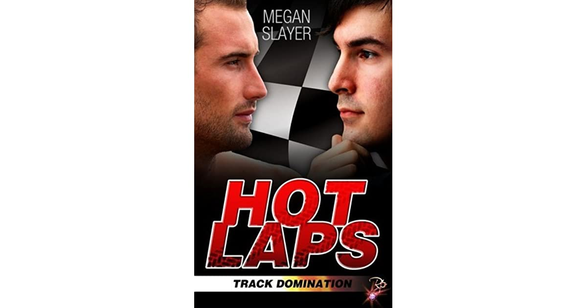 Hot laps track domination 1 by megan slayer fandeluxe Epub
