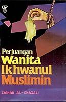 Perjuangan Wanita Ikhwanul Muslimin