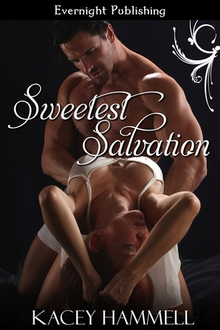 Sweetest Salvation (Club Splendor, #1)