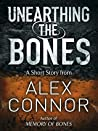 Unearthing the Bones (Memory of Bones #0.5)