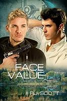 Face Value (Sanctuary, #3)
