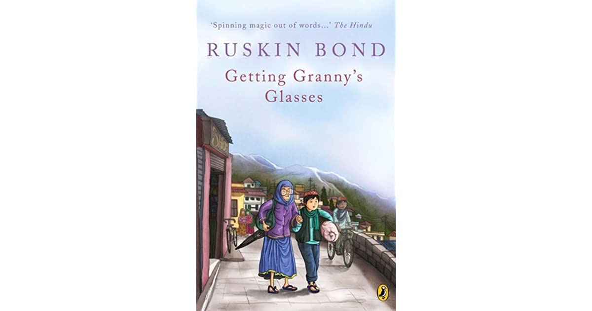 Getting grannys glasses by ruskin bond fandeluxe Images