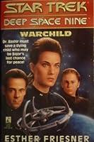 Warchild (Star Trek: Deep Space Nine, #7)
