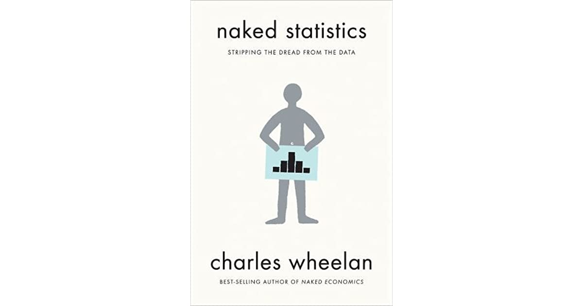 Naked Statistics Book Review: An Enjoyable Introduction