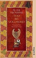Tod bei Vollmond (Sister Fidelma, #13)