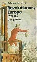 Revolutionary Europe 1783 -1815