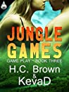 Jungle Games by H.C. Brown