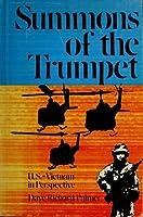 Summons of the Trumpet: U.S.-Vietnam in Perspective