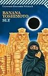 Sly by Banana Yoshimoto