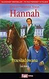 Prześladowana (Skandynawska Saga Hannah #2)