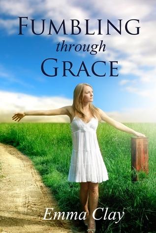 Fumbling through Grace (Journey of Grace, #2)
