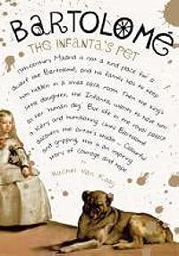 Bartolomé: The Infanta's Pet
