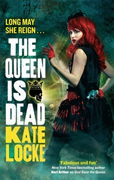 The Queen Is Dead The Immortal Empire 2 By Kate Locke