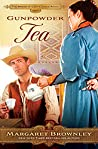 Gunpowder Tea (The Brides of Last Chance Ranch, #3)