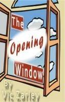 The Opening Window