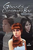 Ghosts of Coronado Bay: A Maya Blair Mystery