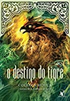 O Destino do Tigre (A Saga do Tigre, #4)