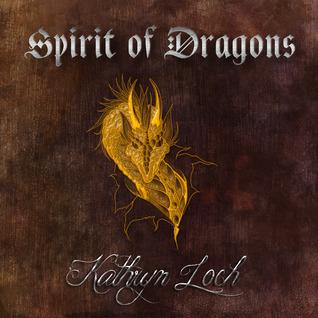Spirit of Dragons (The Dragon Wars)