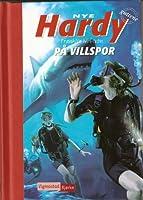 På villspor (Nye Hardy-guttene, #5)