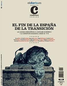 El Fin de la España de la Transición