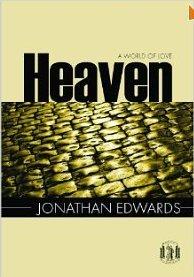 Heaven by Jonathan Edwards