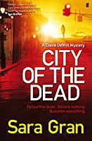Claire DeWitt and the City of the Dead (Claire DeWitt Mysteries, #1)